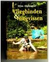 Wim Alphenaar - Vliegbinden & Vliegvissen