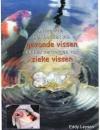 Eddy Leysen - Meer over het Houden van Gezonde Vissen en het Verzorgen van Zieke Vissen