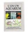 Dick Mills - U en Uw Aquarium