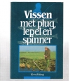 Kees Ketting ( 1e druk ) - Vissen met Plug , Lepel en Spinner