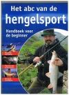Benno Sigloch - Het ABC van de Hengelsport. Handboek voor de beginner