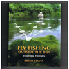 Peter Hayes - Fly Fishing Outside the Box