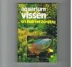 J. Hameeteman - Aquariumvissen en Hun Verzorging