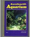 Sven A.Fossa / Alf Jacob Nilsen - Korallenriff-Aquarium