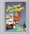 Kees Ketting - Een Hand Vol Vliegen