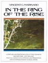 Vincent C. Marinaro - In The Ring of The Rise