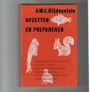 A,W.C. Blijdenstein - Opzetten en Prepareren