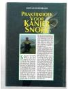 Bertus Rozemeijer ( 2e druk ) - Praktijkboek voor Kanjer Snoek
