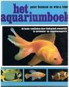 Peter Hunnam en Wim a Tomey - Het Aquariumboek - Biologisch evenwicht in zoetwater- en zeewateraquaria