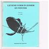 W. A. Tomey - Levend voer in Zomer en Winter