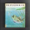 Jan Schreiner 3e druk 1959 - De Polder In! Het boek van de Hengelsport