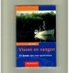 Hans Eiber - Vissen en Vangen - De Beste Tips voor Sportvissers.