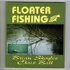 Brian Skoyles / Chris Ball - Floater Fishing  ( Carp in depth series )
