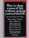 - - How to Clean a Mess of Fish Without Making a Mess of the Fish