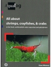 Uwe Werner 9783936027686 - Aqualog: All About Shrimps, Crayfishes, & Carbs in the fresh- & brackish-water aquarium & paludarium