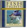 Bob Rich Sandy Moret - Fish Fights
