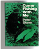 Peter stone - Come Fishing With Me