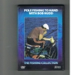 The Fishing Collection - Pole Fishing To Hand With Bob Nudd