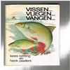 Kees Ketting / Henk Peeters ( 1e druk) - Vissen...Vliegen...Vangen... Handboek voor de Vliegvisser
