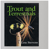 Lou Stevens - Trout and Terrestrials