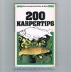 Dick Langhenkel / Nico de Boer - 200 Karpertips ( 1e druk )