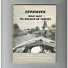 A. van Onck / P.J. Steegers - Hengelwater in Nederland - Groningen - Mals land vol Kanalen en Vaarten