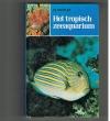 W.Wickler - Het Tropische Zeeaquarium