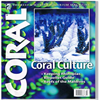 Coral 9 - 1 The Reef & Marine Aquarium Magazine - Coral Culture