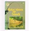 VNK Hengelsportgidsen - 62 - Beter Vissen op Snoek