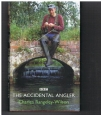 Charles Rangeley-Wilson - The Accidental Angler