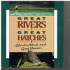 Charles Meck / Greg Hoover - Great Rivers  - Great Hatches