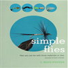C. Boyd Pfeiffer - Simple Flies - Flies you can tie with 3 materials or less.