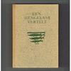Bernard Verduin ( 1950 ) - Een Hengelaar Vertelt...