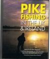 Edited by Dr Steve Rogowski - Pike Fishing in the UK & Ireland