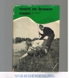 Jan Schreiner ( 1e druk ) - Voorn en Brasem Vissen