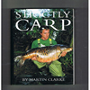 Martin Clarke  - Strictly Carp