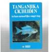 Ad Konings - Tanganjika Cichliden in hun Natuurlijke Omgeving