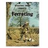 F.J. Taylor - Ferreting  ( Fretteren )