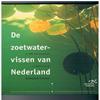 van Emmerik & W. de Nie - De Zoetwatervissen van Nederland Ecologisch Bekeken