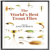 John Roberts - The World's Best Trout Flies