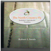 Robert L. Smith - The North Country Fly