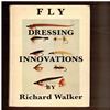 Richard Walker - Fly Dressing Innovations