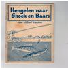 Albert Wauters ( 2e druk ) ( blauw\witte uitgave ) - Hengelen naar Snoek en Baars