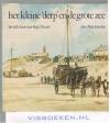 Peter Gerritse - Egmond aan Zee - Het Kleine 'derp' en de grote zee / het zilte leven van Engel Zwart
