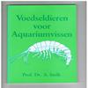 Prof. Dr. A. Stolk - Voedseldieren voor Aquariumvissen