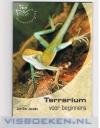 Jan-Cor Jacobs ------------- isbn; 9789058410566 - Terrarium voor beginners