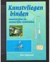 Wim Alphenaar - Kunstvliegen binden met kunststoffen en natuurlijke materialen