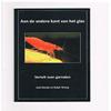Jose Kienjet / Ralph Toning - Aan de Andere Kant van het Glas Verteld over Garnalen