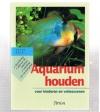 Peter Beck -------- isbn; 9789052103341 - Aquarium Houden voor Kinderen en Volwassenen