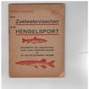 Marcel Bastiaens ( gesigneerd ) - Onze Zoetwatervisschen en de Hengelsport 12Fr.